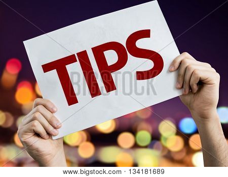 Tips placard with night lights on background