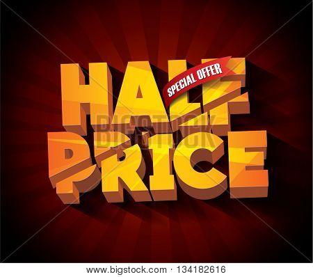 Sale Half Price concept vector banner. sale layout design. Vector illustration