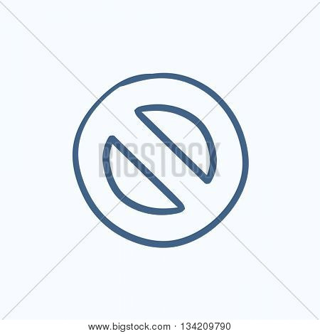 Not allowed sign vector sketch icon isolated on background. Hand drawn Not allowed sign icon. Not allowed sign sketch icon for infographic, website or app.