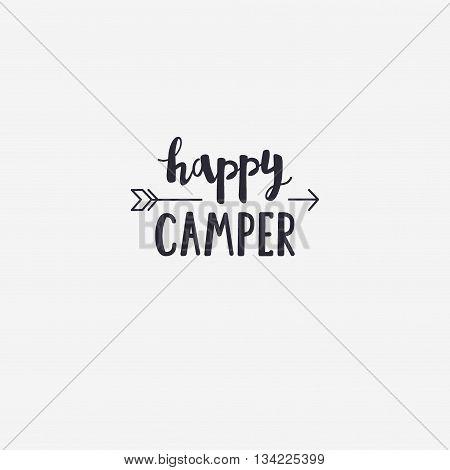 Vector Illustration Happy Camper Lettering With Arrow. Outdoor Logo Emblem
