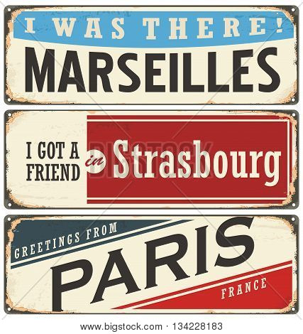 French cities vintage tin signs collection. Paris, Marseilles and Strasbourg retro souvenirs template. Travel theme.