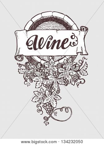 Wine and winemaking vintage vector barrel with grapes decoration. Vector illustration. Handdrawn sketch style.