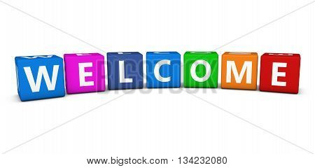 Welcome word and sign on colorful cubes for welcoming and greetings concept 3D illustration on white background.
