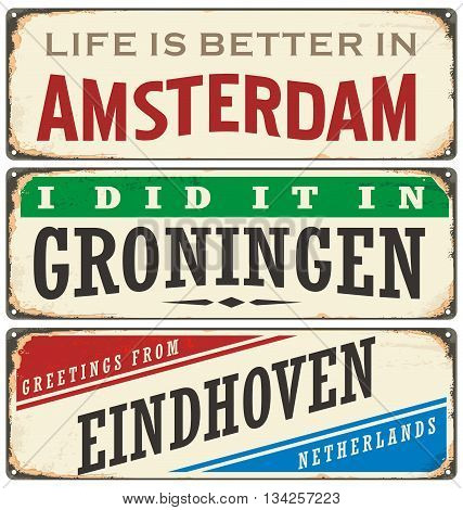 Netherlands cities retro metal signs set. Vintage vector souvenirs or postcard templates with places in Holland.