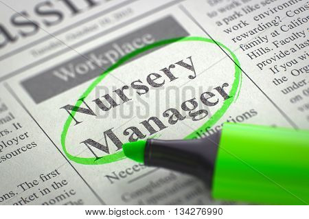 Newspaper with Jobs Section Vacancy Nursery Manager. Blurred Image. Selective focus. Job Seeking Concept. 3D.