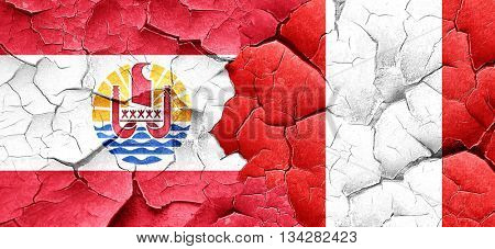 french polynesia flag with Peru flag on a grunge cracked wall