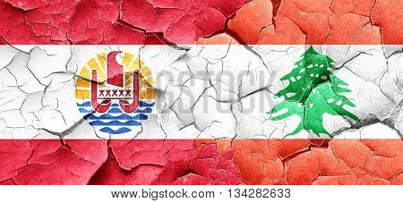 french polynesia flag with Lebanon flag on a grunge cracked wall