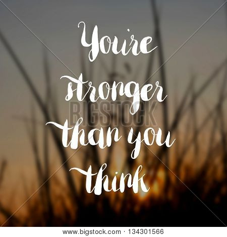 You're stronger than you think concept