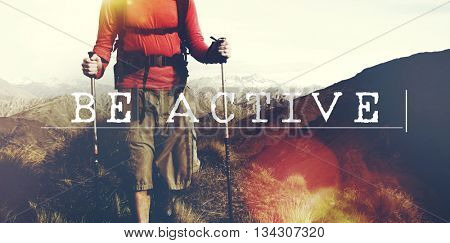 Be Active Energetic Lively Activity Lifestyle Concept
