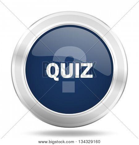quiz icon, dark blue round metallic internet button, web and mobile app illustration