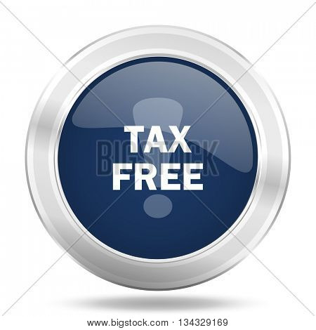 tax free icon, dark blue round metallic internet button, web and mobile app illustration