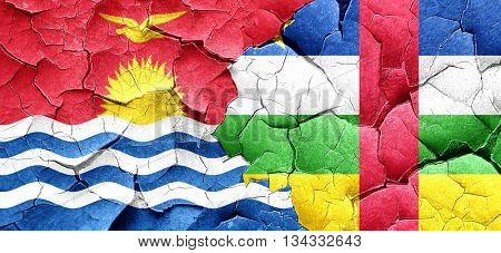 Kiribati flag with Central African Republic flag on a grunge cra