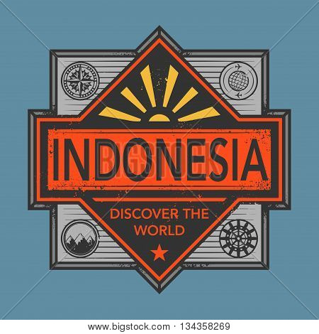 Stamp or vintage emblem with text Indonesia, Discover the World, vector illustration