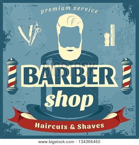 Barber shop retro style poster with top hat poles brush razor comb on blue background vector illustration
