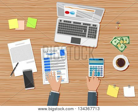 Businessman workplace wooden desk. Tax form, Table with coffee cup, smartphone, financial documents, pen, calculator, sticky notes. vector illustration in flat design