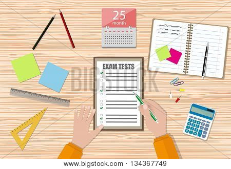 Student hand fills examination quiz paper with green pen, School exam test results. wooden school desk with pins, calculator, notepad, calendar. vector illustration in flat design.