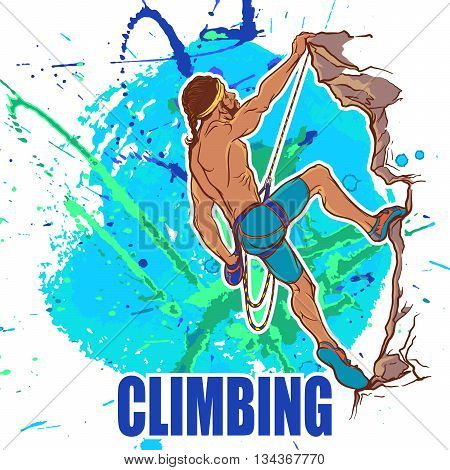 Rock climber. Sketched  athletic man climbing up the cliff. Grunge background with paint spots and splashes. EPS10 vector illustration.