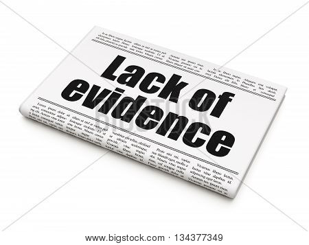 Law concept: newspaper headline Lack Of Evidence on White background, 3D rendering
