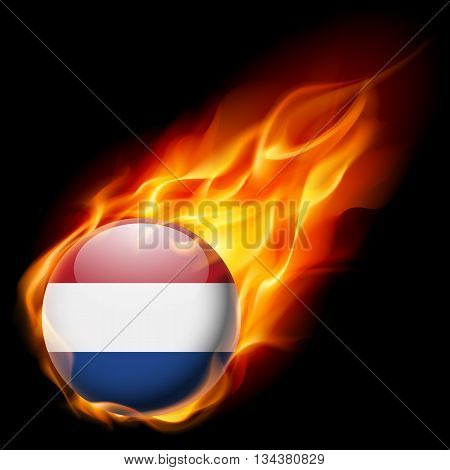 Flag of Netherlands as round glossy icon burning in flame
