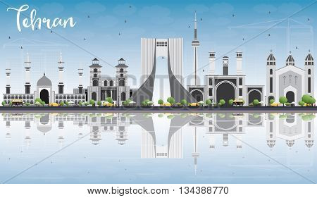 Tehran Skyline with Gray Landmarks, Blue Sky and Reflections. Business Travel and Tourism Concept with Historic Buildings. Image for Presentation Banner Placard and Web Site.