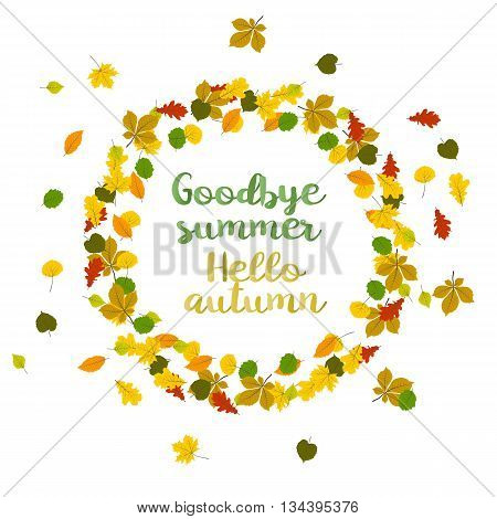 Hello autumn. Goodbye summer. Hand drawn different colored autumn leaves in frame. Sketch, design elements. Vector illustration.