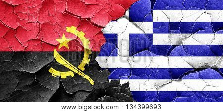 Angola flag with Greece flag on a grunge cracked wall
