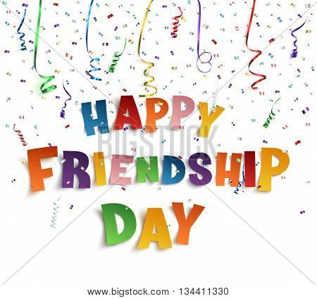 Happy Friendship Day background with ribbons and confetti. Vector illustration.