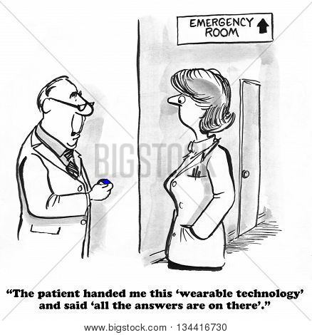 Medical cartoon about wearable technology in the ER.