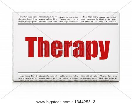 Healthcare concept: newspaper headline Therapy on White background, 3D rendering