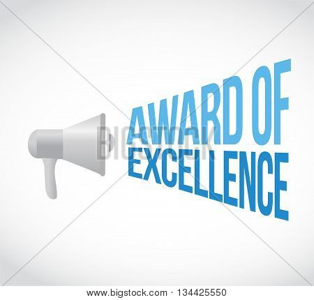 Award Of Excellence Megaphone Message