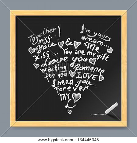 Hand-written chalk text in shape of heart. Sketch grunge chalk lettering on blackboard background