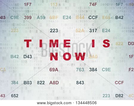 Time concept: Painted red text Time is Now on Digital Data Paper background with Hexadecimal Code