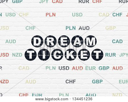 Finance concept: Painted black text Dream Ticket on White Brick wall background with Currency