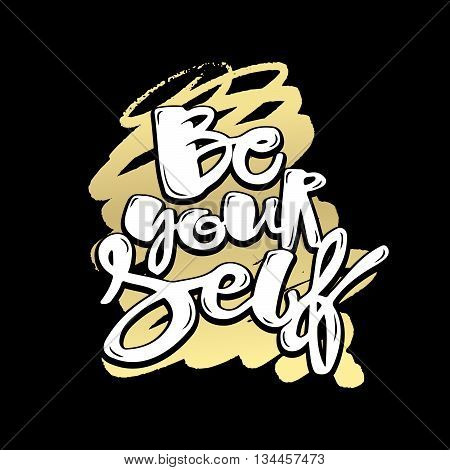 Lettering Be Yourself Poster
