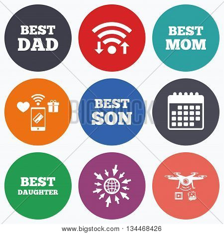 Wifi, mobile payments and drones icons. Best mom and dad, son and daughter icons. Award symbols. Calendar symbol.