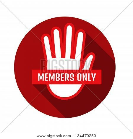 VIP Club members only banner. Stock vector. Vector illustration.
