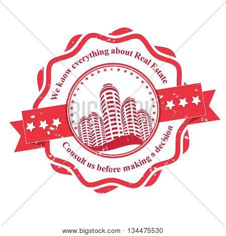 Real Estate consultancy stamp / label. We know everything about real estate. Consult us before making a decision. Print colors used