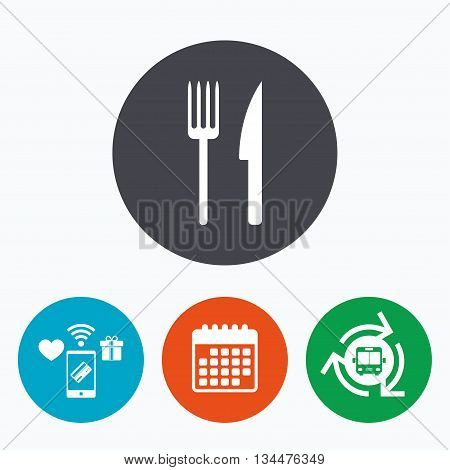 Eat sign icon. Cutlery symbol. Fork and knife. Mobile payments, calendar and wifi icons. Bus shuttle.