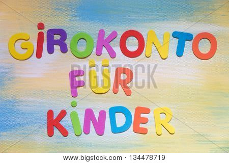 Colorful Letters, German Word, Concept Giro Account