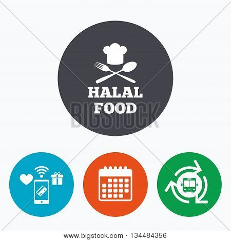 Halal food product sign icon. Chef hat with spoon and fork. Natural muslims food symbol. Mobile payments, calendar and wifi icons. Bus shuttle.