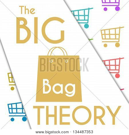 Big bag theory concept image with text and symbol over colorful background.