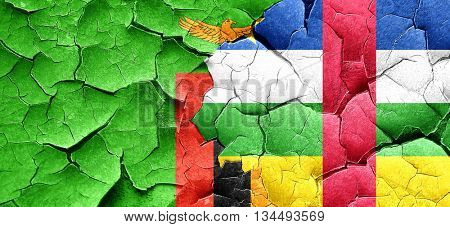 Zambia flag with Central African Republic flag on a grunge crack