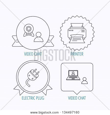 Video chat, printer and electric plug icons. Video conference linear sign. Award medal, star label and speech bubble designs. Vector