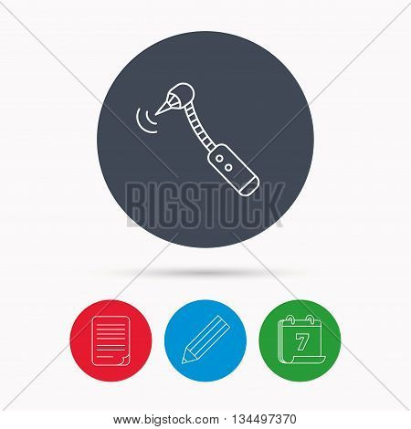 Drilling tool icon. Dental oral bur sign. Calendar, pencil or edit and document file signs. Vector