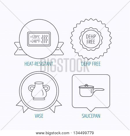 Saucepan, vase and heat-resistant icons. DEHP free linear sign. Award medal, star label and speech bubble designs. Vector