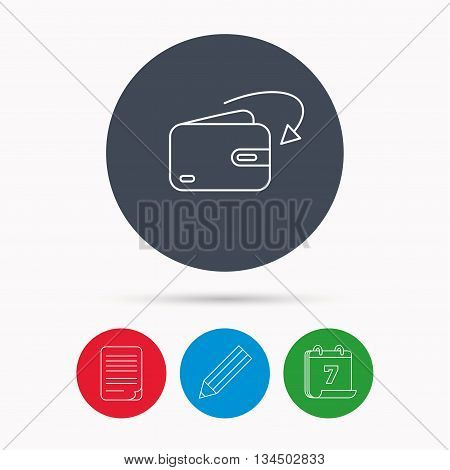 Receive money icon. Cash wallet sign. Calendar, pencil or edit and document file signs. Vector