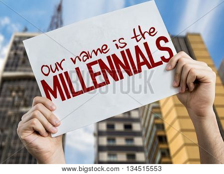Our Name is the Millennials placard with cityscape background