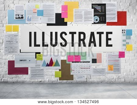 Illustrate Illustration Illustrative Design Imagine Concept