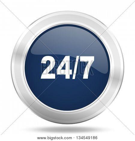 24/7 icon, dark blue round metallic internet button, web and mobile app illustration