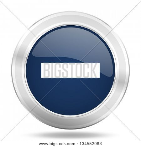 minus icon, dark blue round metallic internet button, web and mobile app illustration